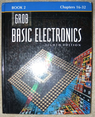 9780028022659: Grob: Basic Electronics Book 2 Chapters 16-32