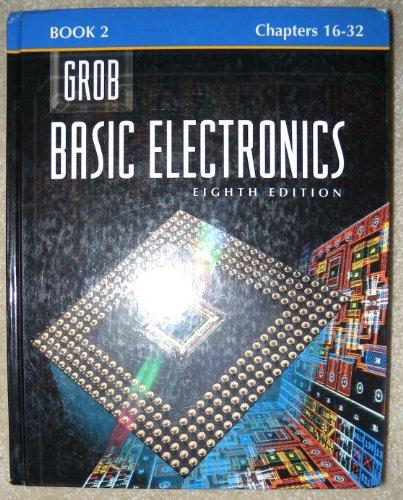 9780028022659: Grob: Basic Electronics Book 2 Chapters 16-32