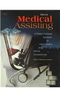 9780028024226: Glencoe Medical Assisting: A Patient-Centered Approach to Administrative and Clinical Competencies Workbook Package