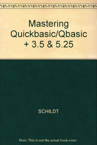 9780028025810: Mastering Qbasic and Quickbasic