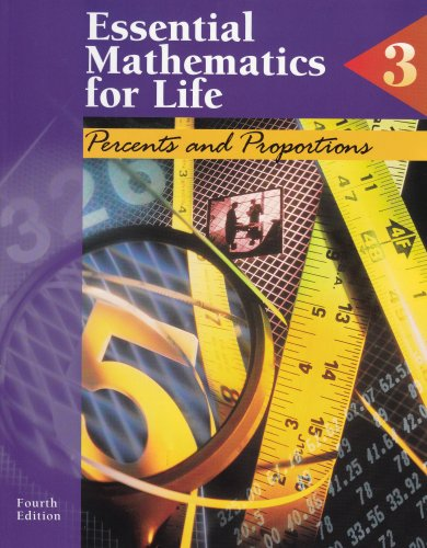 9780028026107: Essential Mathematics for Life: Book 3 : Percents and Proportions