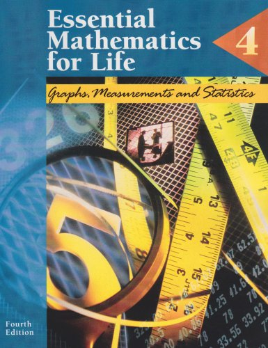 9780028026114: Essential Mathematics for Life, Book 4: Graphs, Measurements and Statistics
