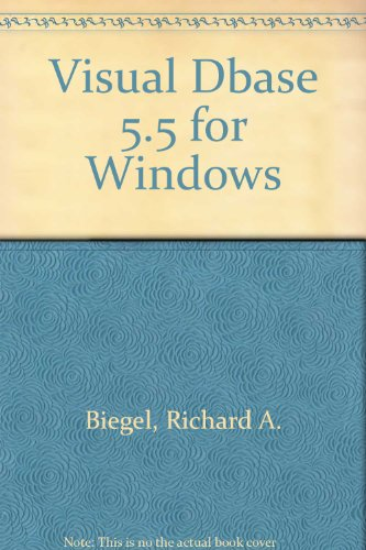 9780028026183: Step-by-Step, Visual dBASE 5.5 for Windows, Text with 3.5