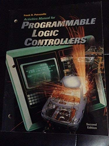 9780028026626: Programmable Logic Controllers, Activities Manual