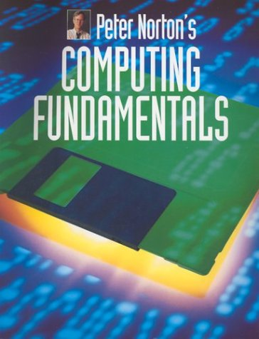 9780028028750: Peter Norton's Introduction to Computing Fundamentals