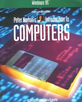 9780028028828: Microsoft Windows 95: A Tutorial to Accompany Peter Norton's Introduction to Computers