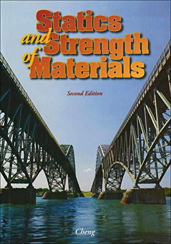 Statics and Strength of Materials 2nd Edition: Cheng