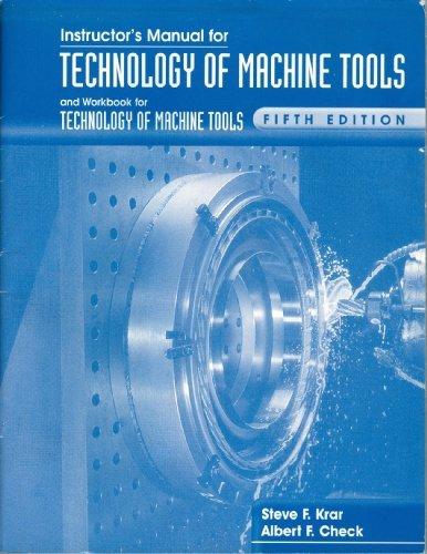 Instructor's Manual & Workbook for Technology of: Steve F. Krar;