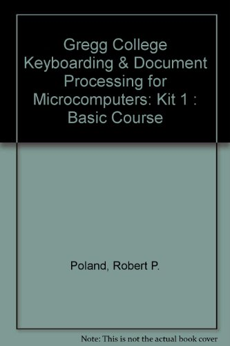 9780028031262: Gregg College Keyboarding & Document Processing for Microcomputers: Kit 1 : Basic Course