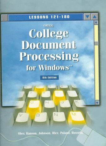 9780028032238: Gregg College Document Processing for Windows: Lessons 121-180