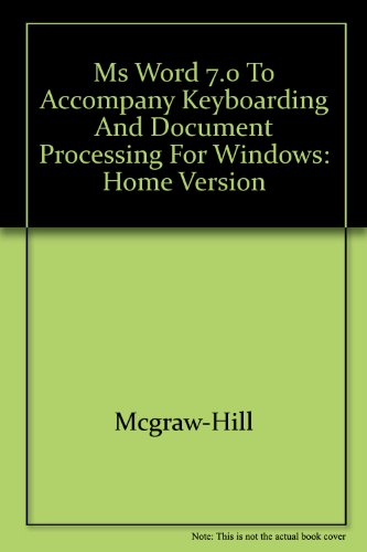 9780028032818: MS Word 7.0 to Accompany Keyboarding and Document Processing for Windows: Home Version
