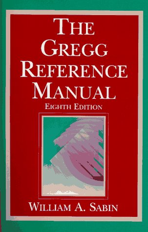 9780028032856: The Gregg Reference Manual