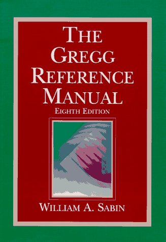 The Gregg Reference Manual: Sabin, William A.