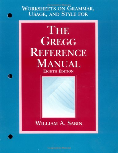 9780028032887: The Gregg Reference Manual, Eighth Edition: Worksheets on Grammar, Usage, and Style