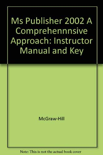 9780028033495: Ms Publisher 2002 A Comprehennnsive Approach: Instructor Manual and Key