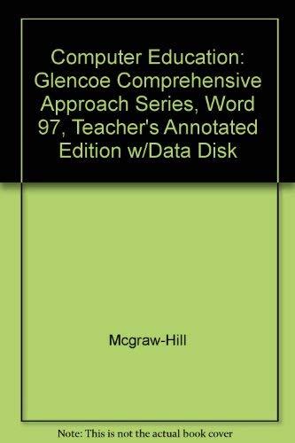 9780028033556: Computer Education: Word 97 (Glencoe Comprehensive Approach)