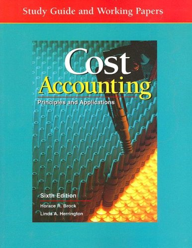 9780028034294: Cost Accounting: Principles and Applications, Study Guide and Working Papers