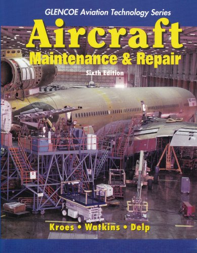 9780028034591: Aircraft Maintenance and Repair (Glencoe Aviation Technology)
