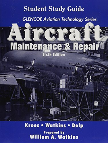 9780028034614: Aircraft: Maintenance and Repair, Student Guide