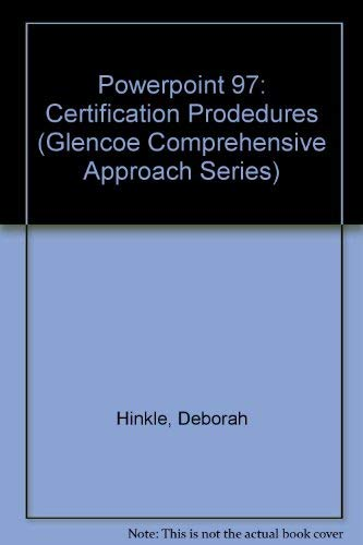 9780028035765: Powerpoint 97: Certification Prodedures (Glencoe Comprehensive Approach Series)