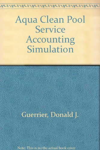 9780028036250: Aqua Clean Pool Service Accounting Simulation