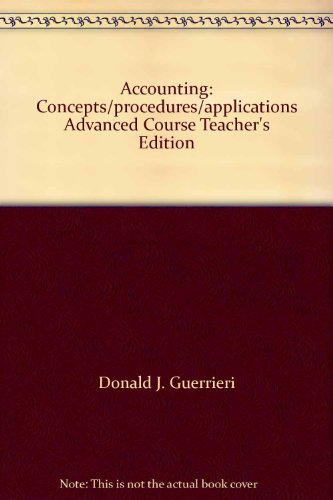 9780028036434: Accounting: Concepts/procedures/applications Advanced Course Teacher's Edition