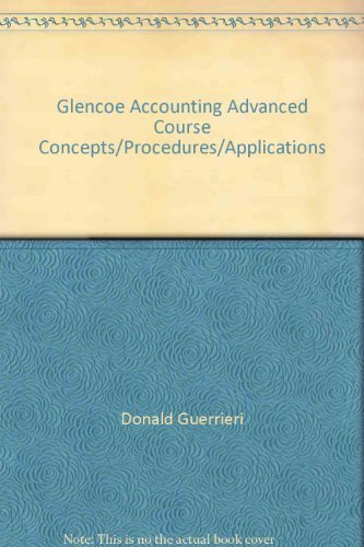9780028037769: Glencoe Accounting Advanced Course Concepts/Procedures/Applications
