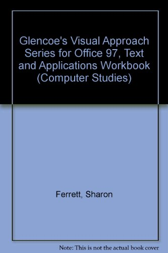 9780028039442: Glencoe's Visual Approach Series for Office 97, Text and Applications Workbook