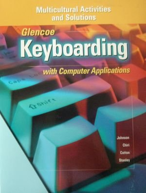 9780028041940: Keyboarding with Computer Application (Multicultural Activities & Solutions)