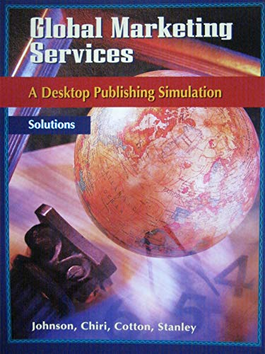 Global Marketing Services A Desktop Publishing Simulation Solutions