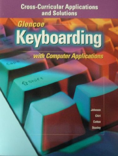 9780028041995: Keyboarding with Computer Application (Cross-Curricular Applications & Solutions)