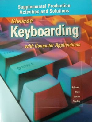 9780028042381: Keyboarding with Computer Application (Suplemental Production Activities & Solution)