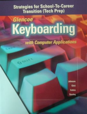 9780028042398: Keyboarding with Computer Application (Strategies for School-To-Creer Transition (Tech Prep))