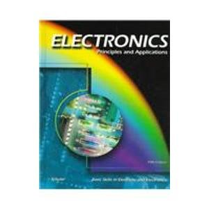 9780028042442: Electronics: Principles and Applications (Basic Skills in Electricity & Electronics)