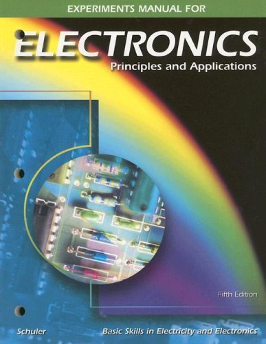 9780028042459: Electronics: Principles and Applications, Experiments Manual
