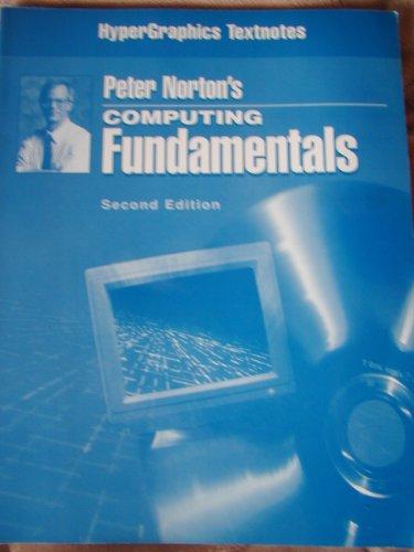 9780028043425: Peter Norton's Computing Fundamentals