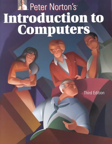 9780028043869: Peter Norton's Introduction to Computers