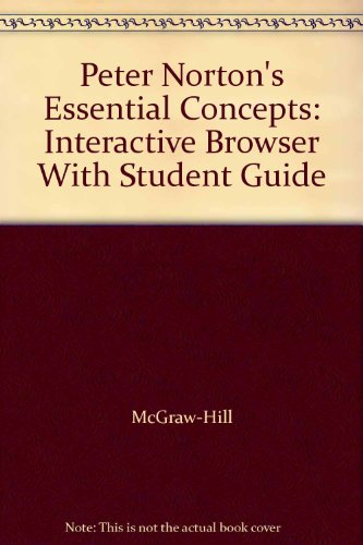 9780028043982: Peter Norton's Essential Concepts: Interactive Browser With Student Guide