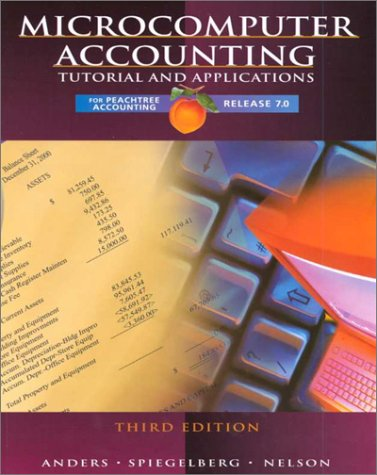 9780028047522: Microcomputer Accounting: Tutorial and Applications for Peachtree Accounting, Release 7.0