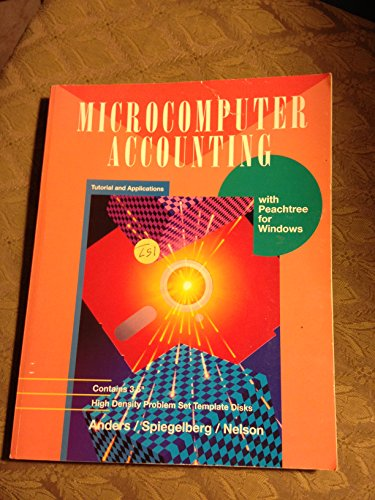 9780028047539: Microcomputer Accounting: Tutorial and Applications for Peachtree Accounting Release 7.0