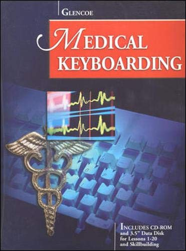 9780028048161: Glencoe Medical Keyboarding w/CD-ROM and Data Disk