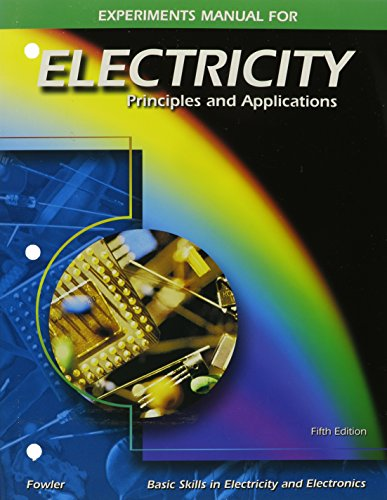 9780028048482: Electricity: Principles and Applications, Experiments Manual