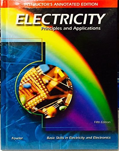 9780028048499: Electricity: Principles and Applications (Instructor's Annotated 5th Edition)