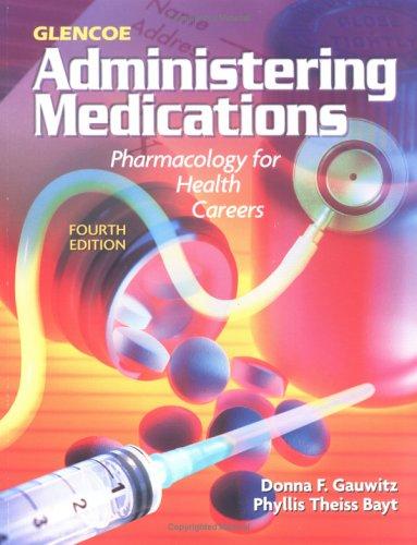 9780028048765: Glencoe Administering Medications