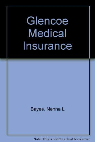 9780028048796: Glencoe Medical Insurance, Student Textbook