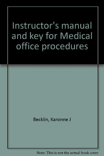 9780028048826: Instructor's manual and key for Medical office procedures