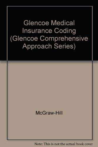 9780028048833: Glencoe Medical Insurance Coding Workbook, Student Workbook