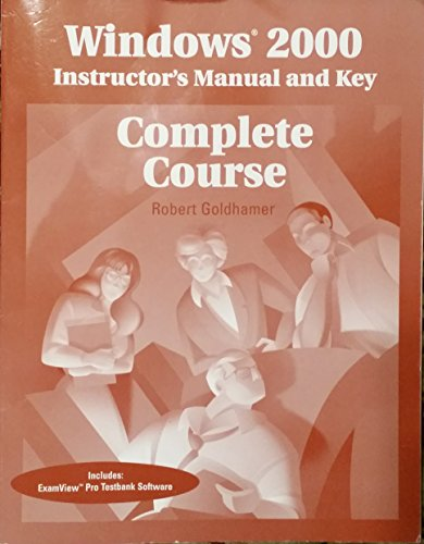 9780028048987: Windows 2000 Complete Course: Instructor Manual and Key