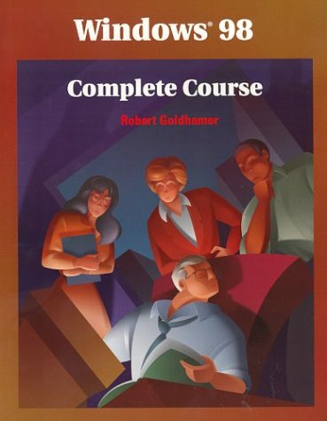 9780028054735: Windows 98 Complete Course: Student Edition