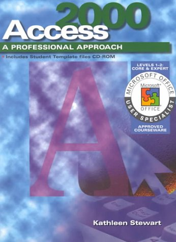 9780028055893: A Professional Approach Series: Access 2000 Levels 1 and 2 Core and Expert Student Edition: Core & Expert Level 1&2